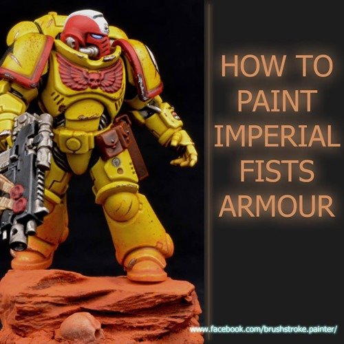 How to Paint Imperial Fists Amour