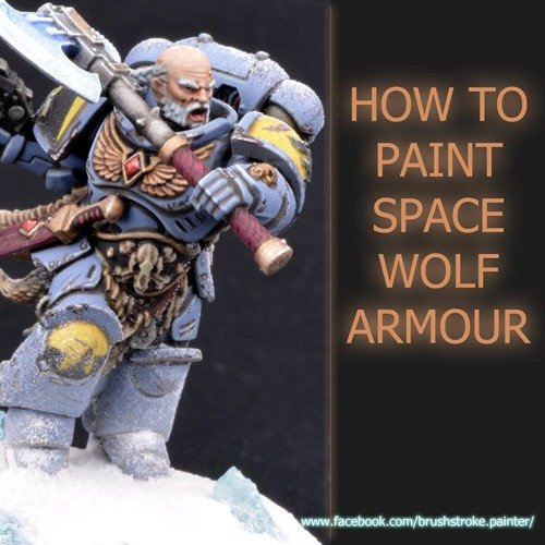 How to Paint Space Wolf Marine Amour