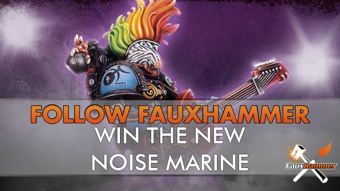 Giveaway - Follow FauxHammer and win the new Noise Marine